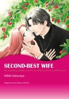 SECOND-BEST WIFE (Harlequin Comics) ebook by Rebecca Winters,Hibiki Sakuraya