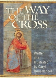 The Way of the Cross ebook by Houselander, Caryll