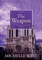 The Weapon eBook by Michelle West