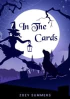 In the Cards ebook by Zoey Summers