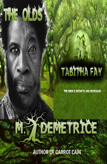 Tabitha Fay & The Olds ebook by M. Demetrice