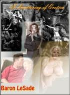 A Smattering of Erotica ebook by Baron LeSade