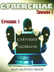 L'arnaque nigériane ebook by Kobo.Web.Store.Products.Fields.ContributorFieldViewModel