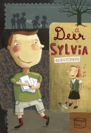 Dear Sylvia ebook by Alan Cumyn