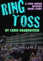 RING TOSS ebook by Chris Grabenstein