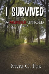 I Survived ebook by Myra C. Fox
