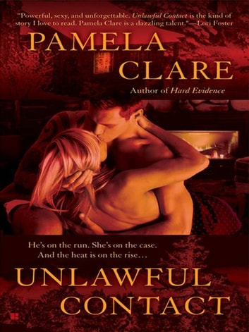 Unlawful Contact ebook by Pamela Clare