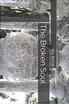 The Broken Soul ebook by Sky Boivin