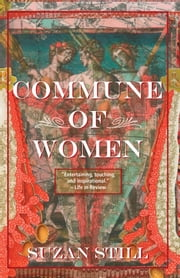 Commune of Women ebook by Suzan Still