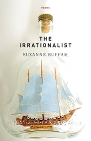 The Irrationalist ebook by Suzanne Buffam