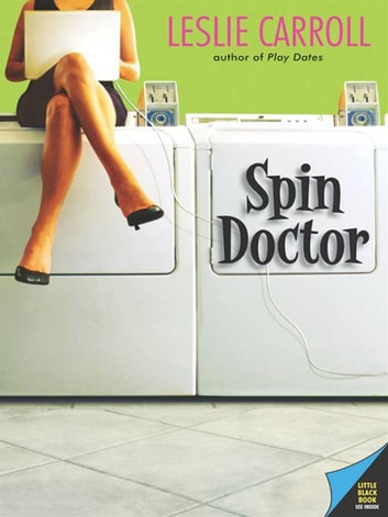 Spin Doctor ebook by Leslie Carroll