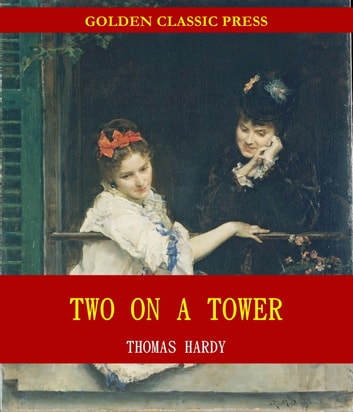 Two on a Tower ebooks by Thomas Hardy