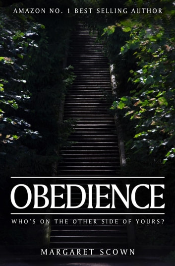 Obedience: Who's on the other side of yours? ebook by Margaret Scown