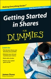 Getting Started in Shares For Dummies ebook by James Dunn