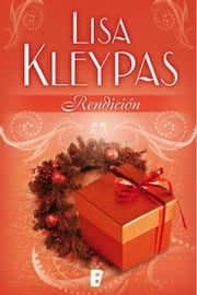 Rendición ebook by Lisa Kleypas