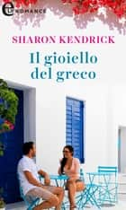 Il gioiello del greco (eLit) eBook by Sharon Kendrick