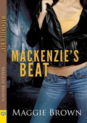 Mackenzie's Beat ebook by Maggie Brown