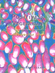 Positively Vegetarian ebook by Rachel Demuth