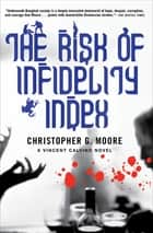 The Risk of Infidelity Index ebook by Christopher G. Moore