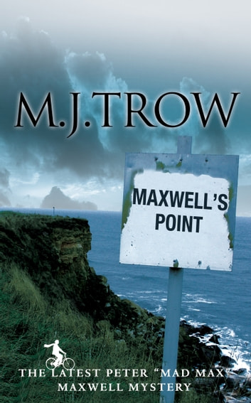 Maxwell's Point ebook by M.J. Trow