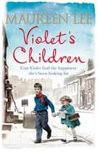 Violet's Children ebook by Maureen Lee