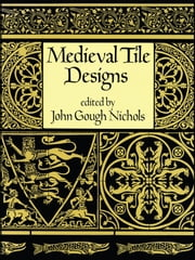 Medieval Tile Designs ebook by