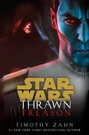 Thrawn: Treason (Star Wars) ebook by Timothy Zahn