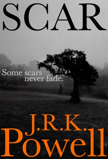 Scar ebook by J R K Powell