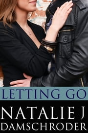 Letting Go ebook by Natalie J. Damschroder