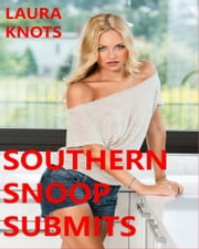 Southern Snoop Submits ebook by Laura Knots