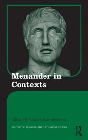 Menander in Contexts ebook by Alan H. Sommerstein
