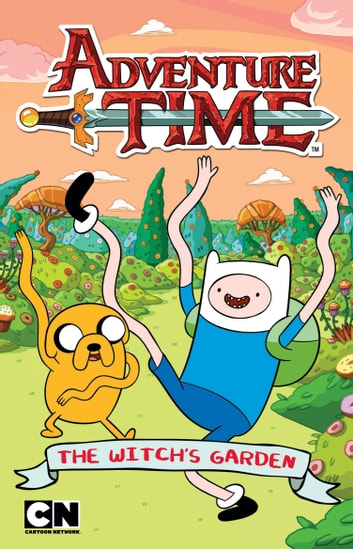 Adventure Time: The Witch's Garden ebook by Sheila Sweeny Higginson