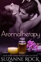 Aromatherapy ebook by Suzanne Rock