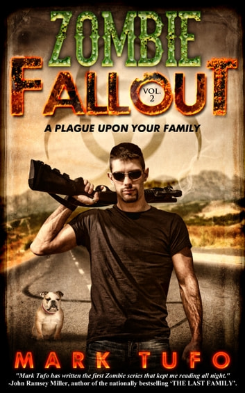 Zombie Fallout 2: A Plague Upon Your Family ebook by Mark Tufo