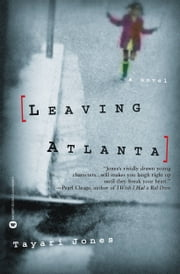 Leaving Atlanta ebook by Tayari Jones