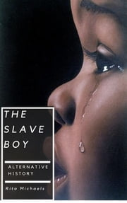 The Slave Boy ebook by Rita Michaels