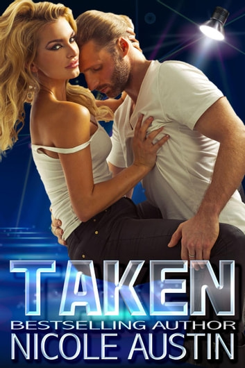 Taken ebook by Nicole Austin
