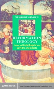 The Cambridge Companion to Reformation Theology ebook by David Bagchi,David C. Steinmetz