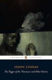 The Nigger of the 'Narcissus' and Other Stories ebook by Joseph Conrad,Gail Fraser,Allan Simmons