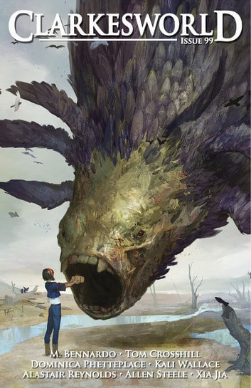 Clarkesworld Magazine Issue 99 ebook by Neil Clarke,M. Bennardo,Kali Wallace