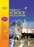 Children's Science Encyclopedia ebook by A.H HASHMI