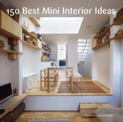 150 Best Mini Interior Ideas ebook by Francesc Zamora