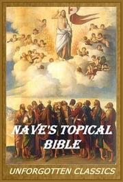 NAVE'S TOPICAL BIBLE ebook by ORVILLE J. NAVE