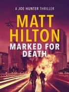 Marked for Death ebook by Matt Hilton