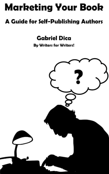 How To Marketing Your Book Gabriel Dica