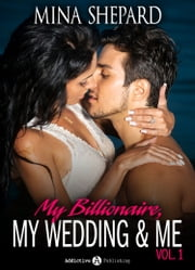 My Billionaire, My Wedding and Me 1 ebook by June Moore