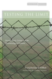 Testing the Limit - Derrida, Henry, Levinas, and the Phenomenological Tradition ebook by François-David Sebbah