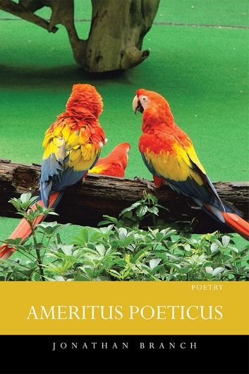 AMERITUS POETICUS ebook by Jonathan Branch