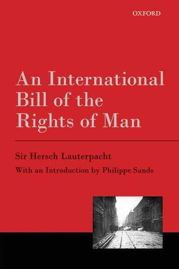 An International Bill of the Rights of Man ebook by Hersch Lauterpacht