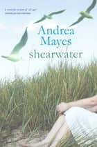 Shearwater ebook by Andrea Mayes